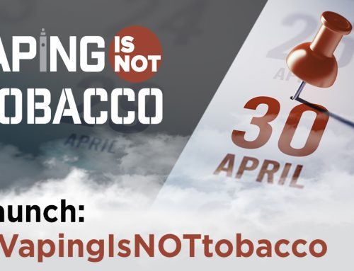 """Vaping is NOT Tobacco""-Kampagne gestartet"
